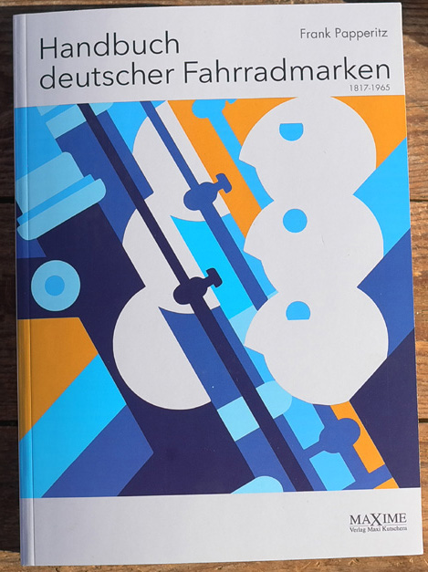 """Buch """"Handbuch deutscher Fahrradmarken 1817-1965"""" ehemals """"Markenware Fahrrad"""" 8000 Abbildungen 720 Seiten"""