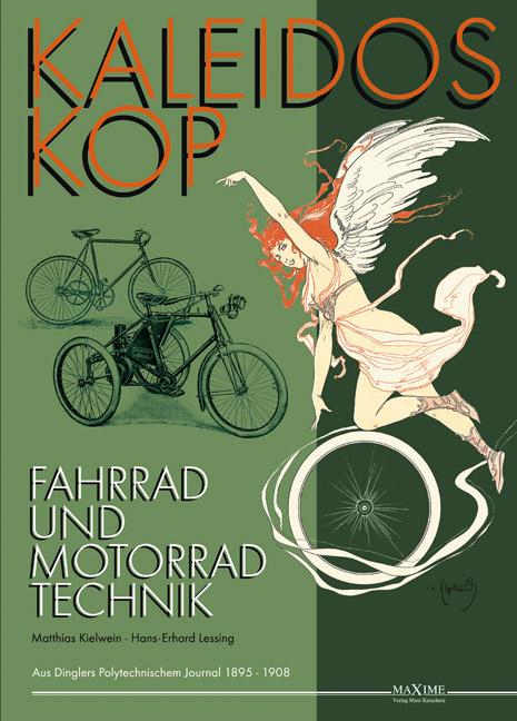 Kaleidoskop - Fahrrad und Motorrad Technik, Band 1