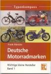 """Typenkompass """"Deutsche Motorradmarken"""", Band 1, A-G, wichtige kleine Hersteller, Frank Rönicke"""