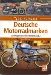 """Typenkompass """"Deutsche Motorradmarken"""", Band 2, H-Z, wichtige kleine Hersteller, Frank Rönicke"""