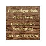 Gutschein Velo-Classic, Wert 10 - 20 - 30 - 50 - 75 - 100 - 150 - 200 Euro