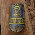 Steuerkopfschild BARBARA, 30-50er Jahre, Originalschild aus Sammlungsbestand