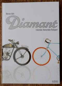 """DIAMANT """"Fahrräder Motorräder Radsport"""", Buch, 288 Seiten, Werner Aidn, Hardcover"""