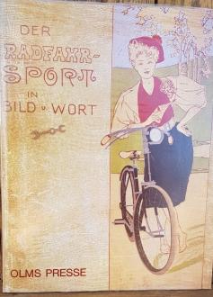 Der Radfahrsport in Bild und Wort, Buch, Paul Salvisberg,  Neuauflage des 1897 erschienenen gesuchten Bandes